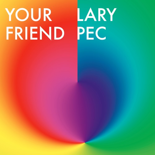 Raoul014 - Lary Pec - Your Friend EP
